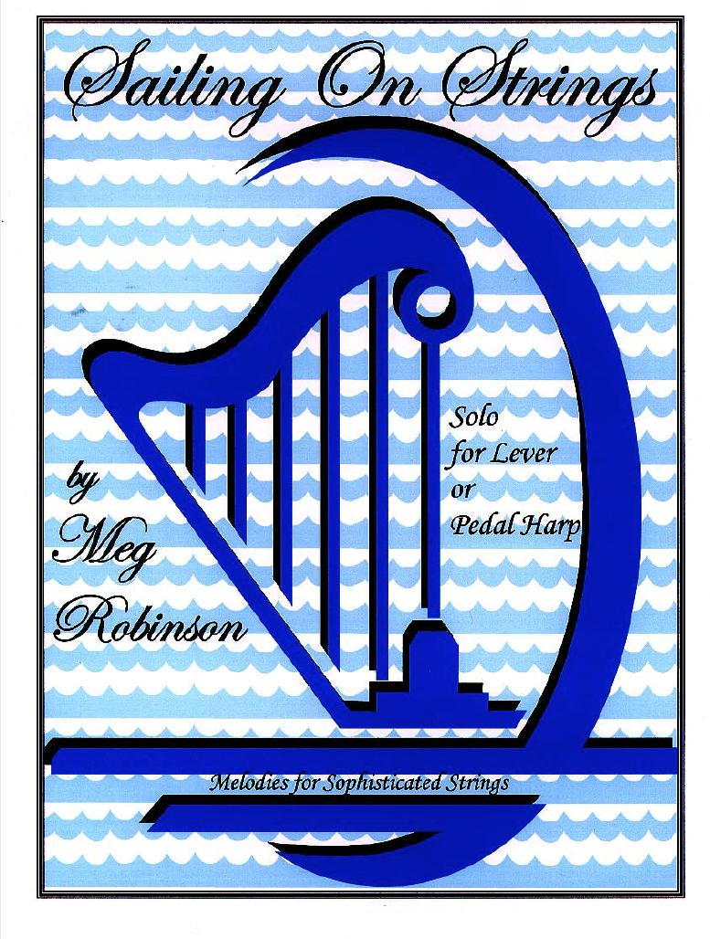 Sailing on Strings - Harp Column Music